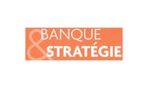 Banque & stratégie